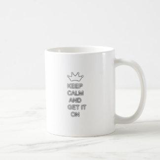 Keep calm and get it on coffee mug
