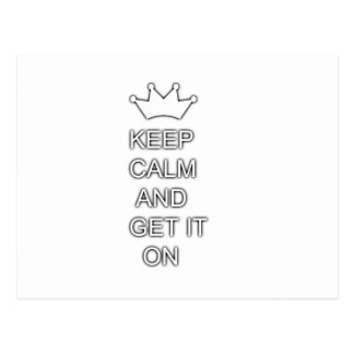 Keep calm and get it on postcard