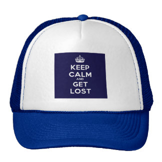 Keep Calm and Get Lost Trucker Hat