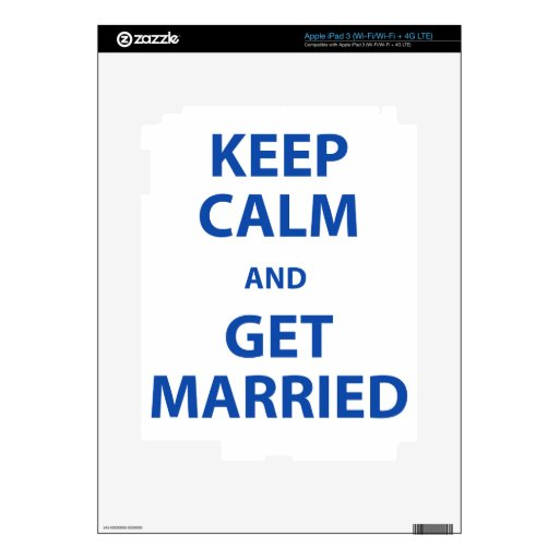 Keep Calm and Get Married iPad 3 Skins