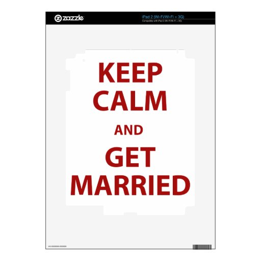 Keep Calm and Get Married Decals For The iPad 2