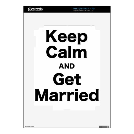 Keep Calm and Get Married Decal For The iPad 2