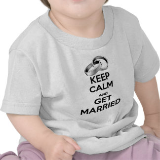 Keep Calm and Get Married Tees