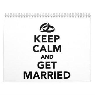 Keep calm and get Married Calendar