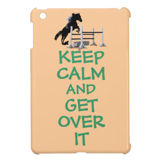 Keep Calm and Get Over It iPad Mini Cover