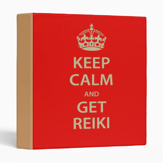 Keep Calm and Get Reiki 3 Ring Binder