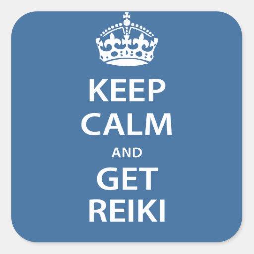 Keep Calm and Get Reiki Square Sticker