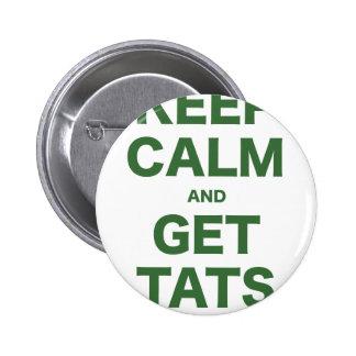 Keep Calm and Get Tats Pin
