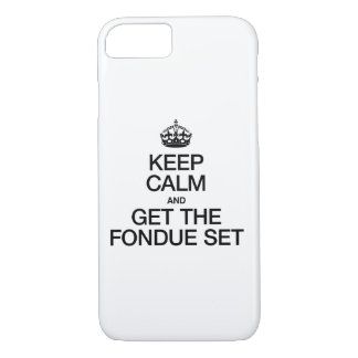KEEP CALM AND GET THE FONDUE SET iPhone 8/7 CASE