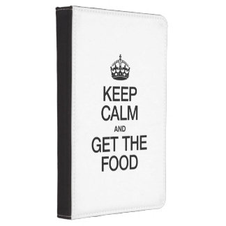 KEEP CALM AND GET THE FOOD KINDLE TOUCH COVER