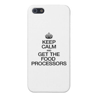 KEEP CALM AND GET THE FOOD PROCESSORS iPhone 5 COVER