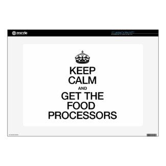 KEEP CALM AND GET THE FOOD PROCESSORS DECALS FOR LAPTOPS