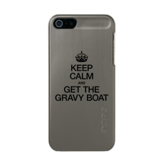 KEEP CALM AND GET THE GRAVY BOAT INCIPIO FEATHER® SHINE iPhone 5 CASE