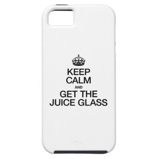 KEEP CALM AND GET THE JUICE GLASS iPhone SE/5/5s CASE