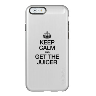 KEEP CALM AND GET THE JUICER INCIPIO FEATHER® SHINE iPhone 6 CASE