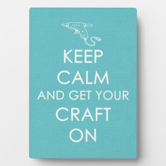 Keep Calm and Get Your Craft On Plaques