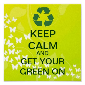 KEEP CALM And Get Your Green On Canvas Print print