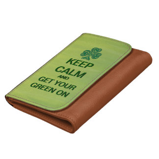 Keep Calm And Get Your Green On Custom Wallet