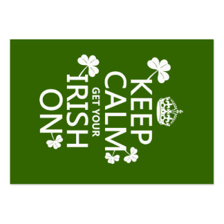 Keep Calm and get your Irish On (any bckgrd color) Large Business Cards (Pack Of 100)