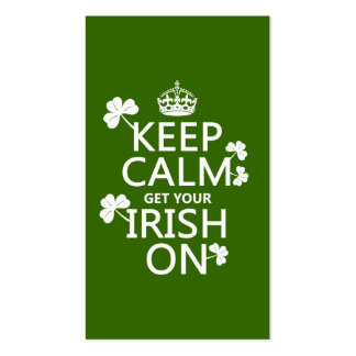 Keep Calm and get your Irish On (any bckgrd color) Double-Sided Standard Business Cards (Pack Of 100)