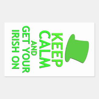 Keep Calm and Get Your Irish On Rectangular Sticker
