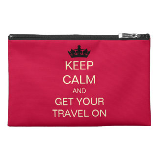 KEEP CALM And Get Your Travel On Zippered Bag