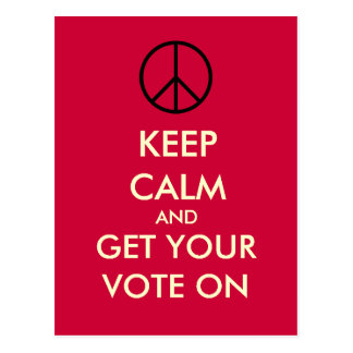 Keep Calm And Get Your VOTE On Postcard (Red)