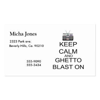 Keep Calm And Ghetto Blast On Double-Sided Standard Business Cards (Pack Of 100)