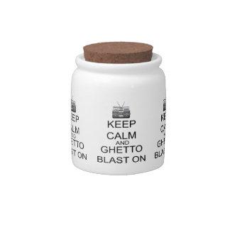 Keep Calm And Ghetto Blast On Candy Jar