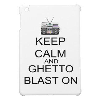Keep Calm And Ghetto Blast On iPad Mini Covers