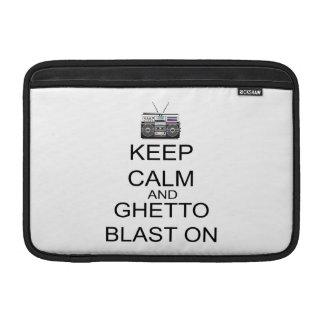 Keep Calm And Ghetto Blast On MacBook Air Sleeve
