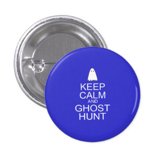 Keep Calm and Ghost Hunt (Parody) Buttons