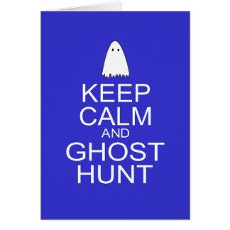 Keep Calm and Ghost Hunt (Parody) Card