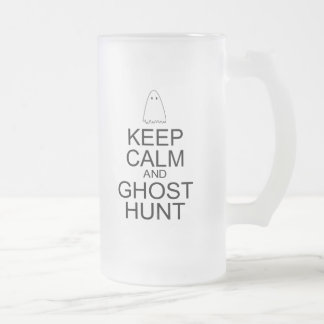 Keep Calm and Ghost Hunt (Parody) Frosted Glass Beer Mug