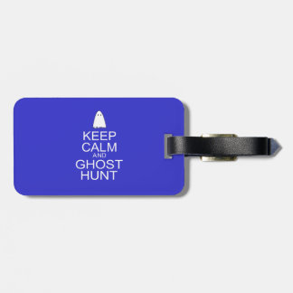 Keep Calm and Ghost Hunt (Parody) Tags For Bags
