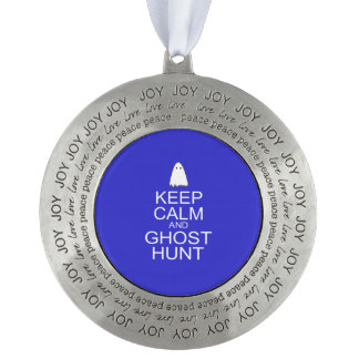 Keep Calm and Ghost Hunt (Parody) Pewter Ornament