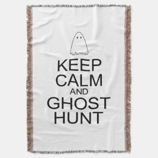 Keep Calm and Ghost Hunt (Parody) Throw