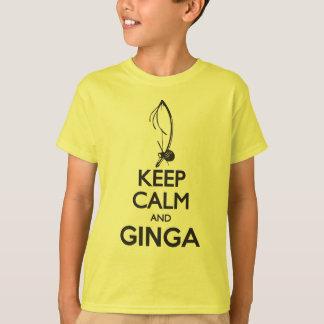 Keep Calm And Ginga T-Shirt