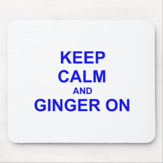 Keep Calm and Ginger On black gray blue Mouse Pad