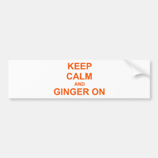 Keep Calm and Ginger On orange pink red Bumper Sticker