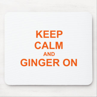 Keep Calm and Ginger On orange pink red Mouse Pad