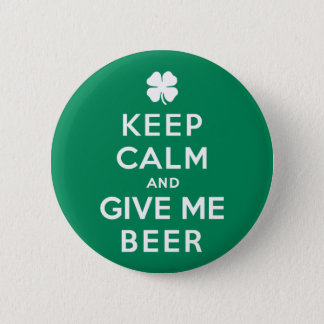 Keep Calm and Give Me Beer Button