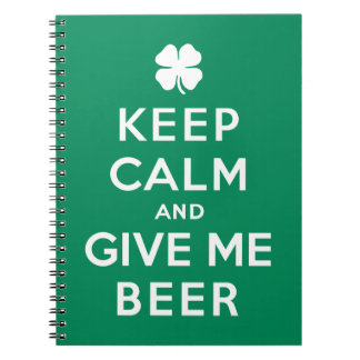 Keep Calm and Give Me Beer Notebook