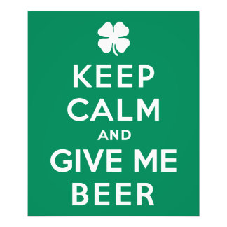 Keep Calm and Give Me Beer Photo Print
