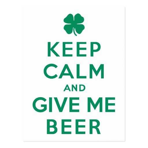 Keep Calm and Give Me Beer Postcard