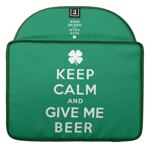 Keep Calm and Give Me Beer Sleeve For MacBooks