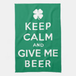 Keep Calm and Give Me Beer Towels