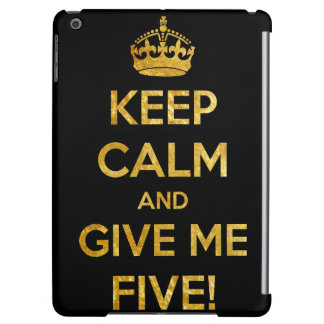 keep calm and give me five iPad air covers