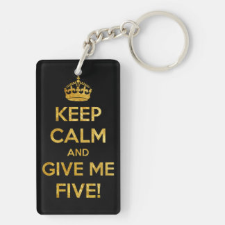 keep calm and give me five keychain