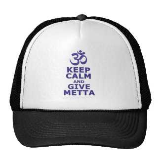 Keep calm and give Metta Trucker Hat